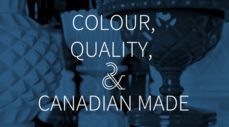 Colour, quality and Canadian-made